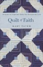 Quilt of Faith by Author Mary Tatem