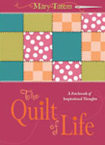 The Quilt of Life by Author Mary Tatem