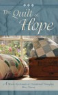 The Quilt of Hope by Author Mary Tatem